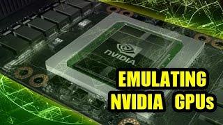 Emulating Nvidia GPUs