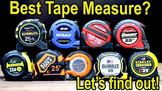 Best Tape Measure Brand? Let's find out! Milwaukee, DeWalt, Stanley, Craftsman, Klein Tools