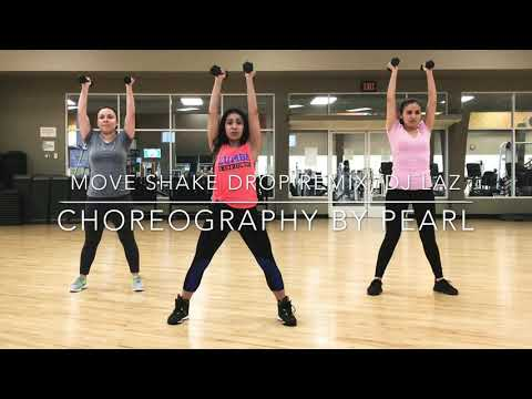 Move Shake Drop Remix by DJ LAZ -Zumba Toning - Pearl