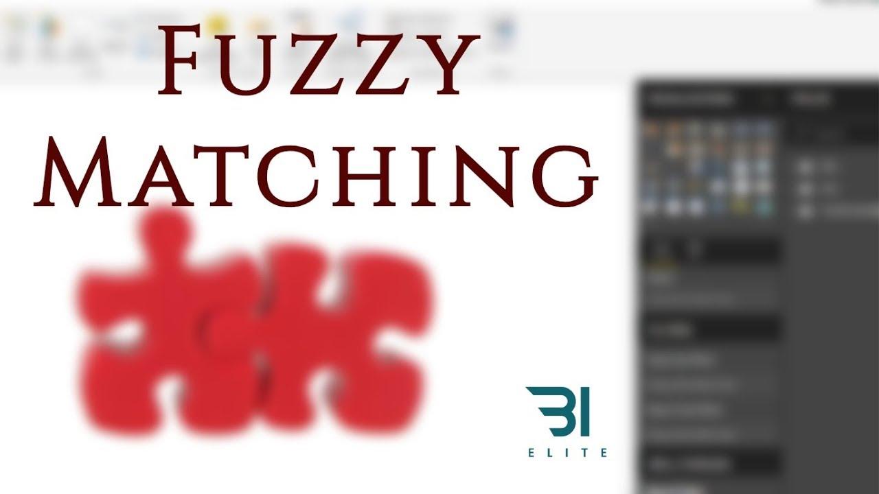 Power BI - Fuzzy Merge (Approximate Matching)
