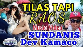 Download lagu TILAS TAPI RAOS SUNDANIS X DEV KAMACO MP3