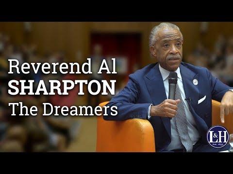 Reverend Al Sharpton: DACA - Deferred Action for Childhood Arrivals (2017) | UCD L&H Society