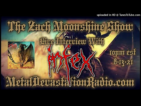 Infex - Interview 2021 - The Zach Moonshine Show