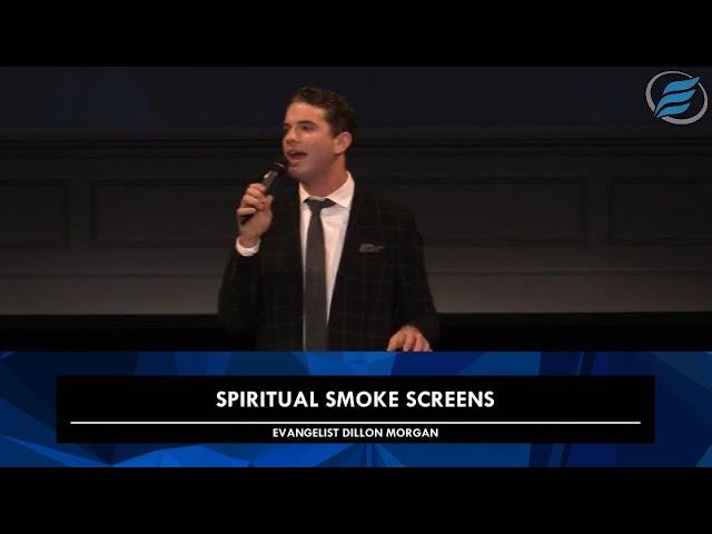10/28/2020 | Spiritual Smoke Screens | Evg. Dillon Morgan