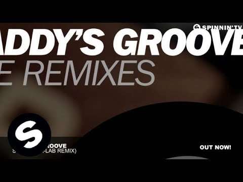 Daddy's Groove - Stellar (A-Lab Remix)