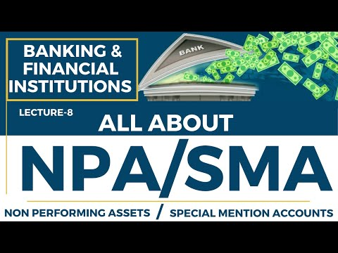LECTURE-8 || ALL ABOUT NPA (NON PERFORMING ASSETS) || NTA NET COMMERCE || JUNE 2020