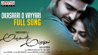 Okasaari O Vayyari Full Song  Naga Shourya, Palak Lalwani  Abbayitho Ammayi Songs