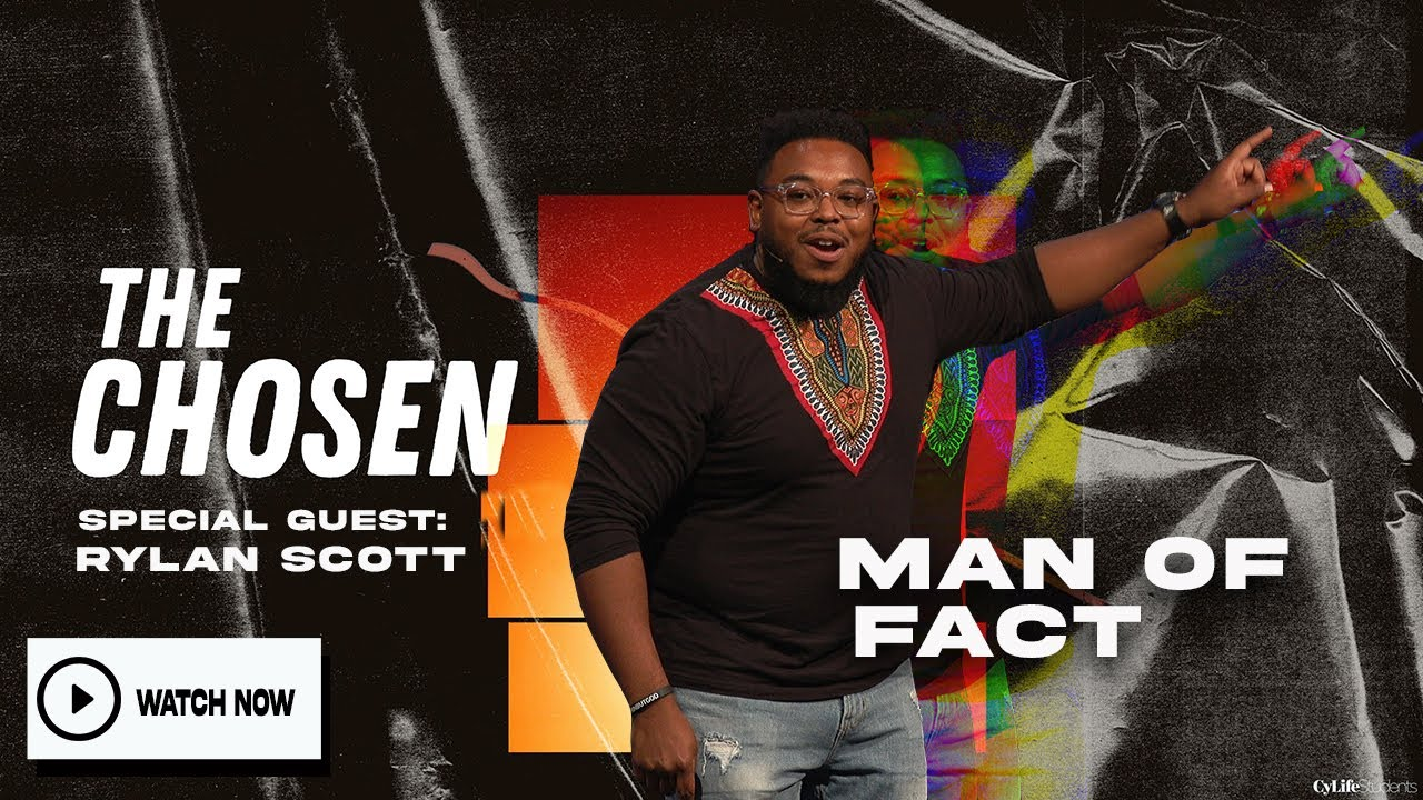 The Chosen // Man of Fact