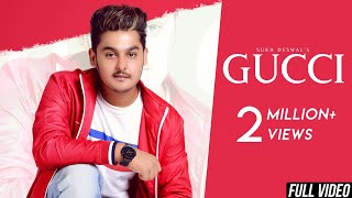 Gucci - Official Music Video | Sukh Deswal | Latest Haryanvi Songs 2018 | Tahliwood Records