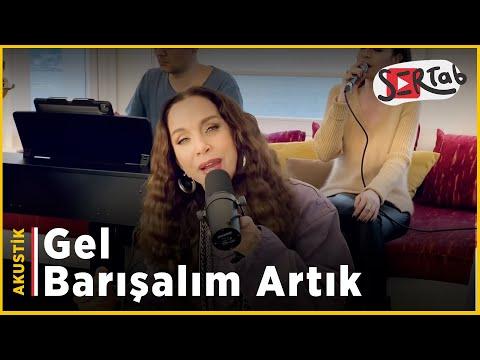 Sertab Erener - Gel Barışalım Artık (Akustik)