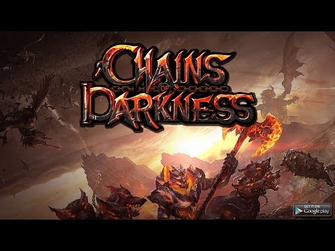 Chains of Darkness - Google Play Trailer