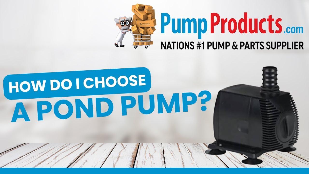 selecting a pond pump