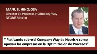 Platicando sobre el Company Way de Neoris y como apoya a las empresas en la optimización de procesos