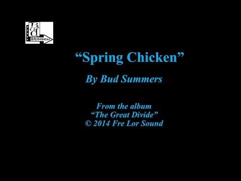Spring Chicken Bud Summers