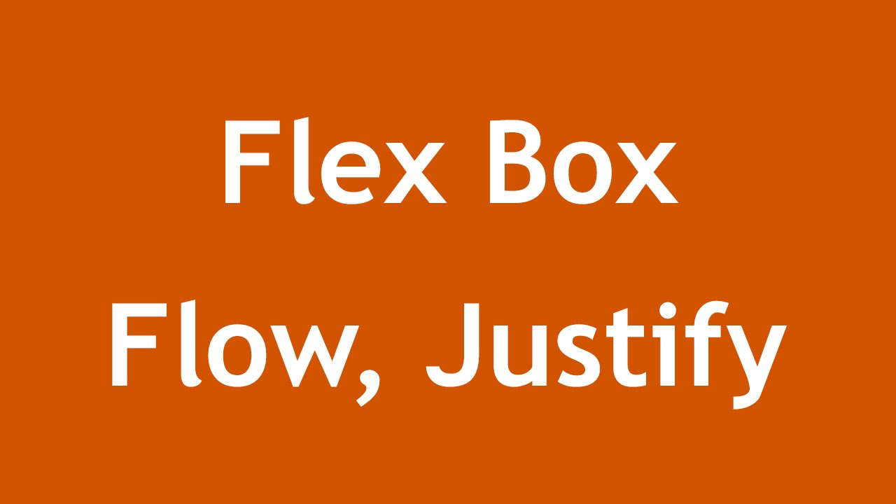 [ Css3 In Arabic ] #28 - Flex Flow | Justify Content