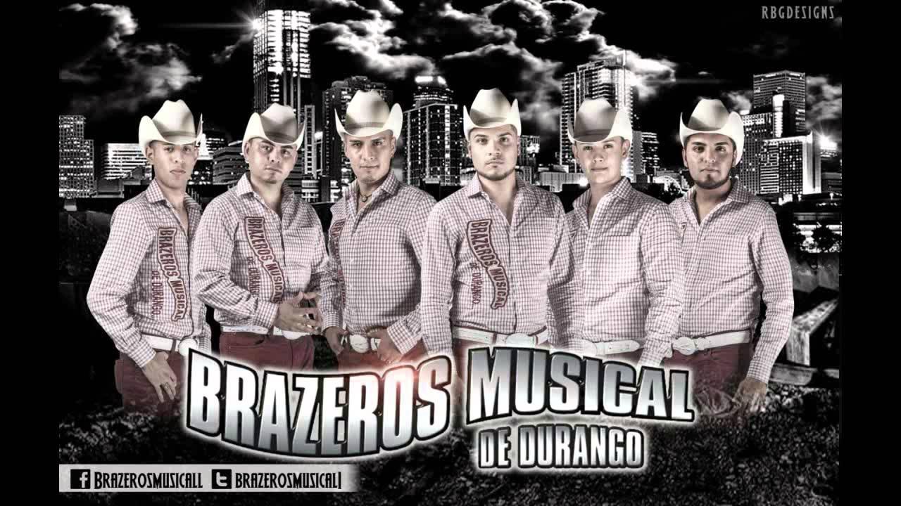 Brazeros Musical Te Amare Lo Mas Nuevo Del 2014 Duranguense Youtube