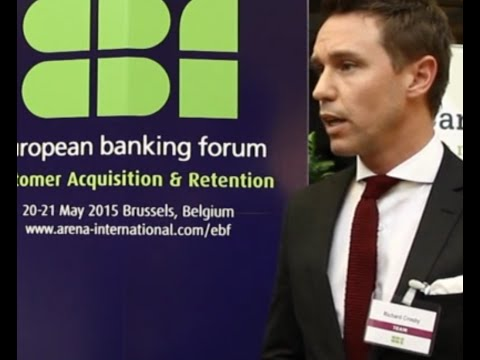 European Banking Forum: Customer Acquisition and Retention
