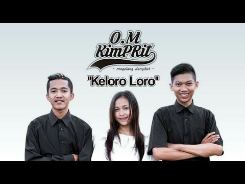 Download Lagu O.M Kimprit - Keloro Loro