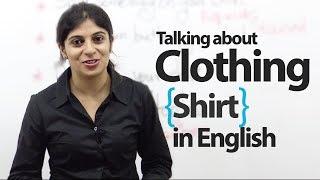 Talking about Clothing -- Shirt -- Basic English Lesson ( ESL)