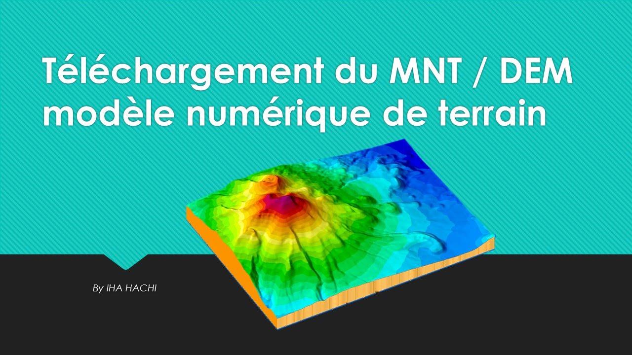Téléchargement du MNT / DEM modèle numérique de terrain - YouTube