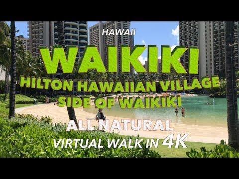 Waikiki Walk Hilton Hawaiian Village Side 4/25/2018 [4K]