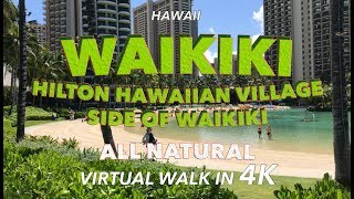 Waikiki Walk Hilton Hawaiian Village Side 4/25/2018 [4K]