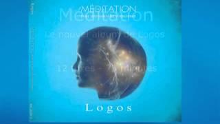 Titre du nouvel album de Logos : Méditation Pour retrouver Méditati...