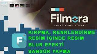 Filmora Türkçe kullanımı, Kırpma, PİP, renklendirme, sansür uygulama