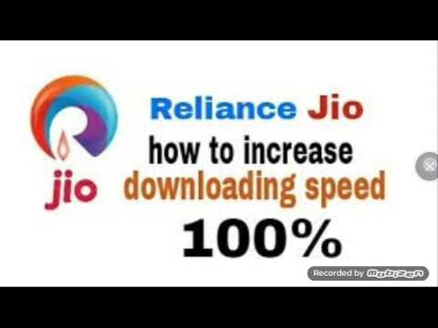 how to increase jio 4g dwonloading speed with proof