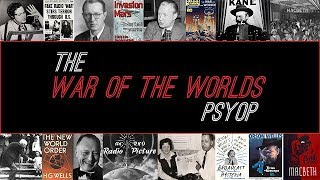 The 1938 War of the Worlds Psyop