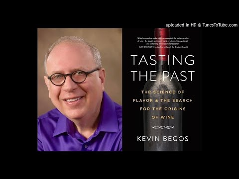 wine article Kevin Begos on WineLineRadio The Origins of Wine
