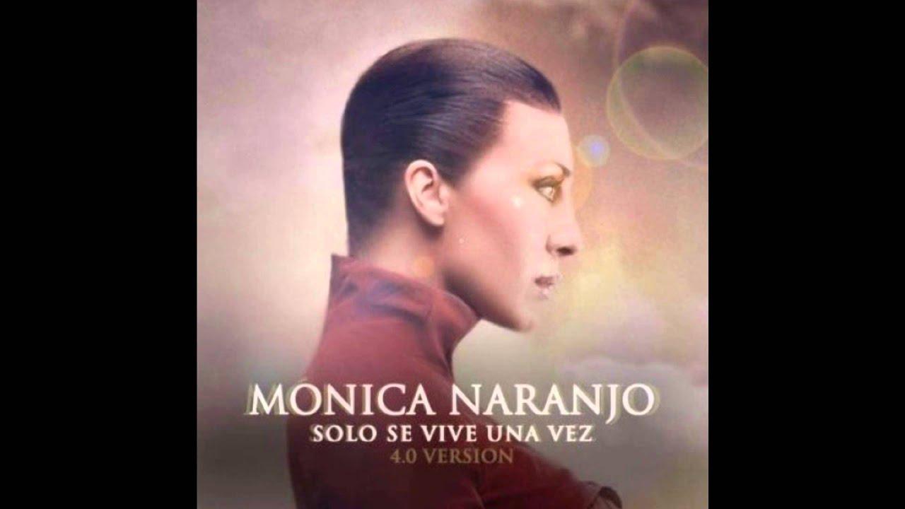 monica-naranjo-solo-se-vive-una-vez-4-0-version-rubnezquerra
