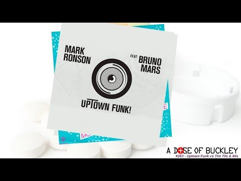 Uptown Funk vs The 70s and 80s - A Dose of Buckley