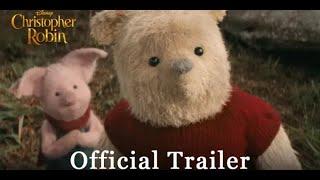 Christopher Robin [2018 Movie Official Trailer] #Ewan McGregor #Hayley Atwell #Brad Garrett