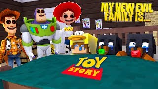Minecraft MY NEW EVIL FAMILY IS..... TOY STORY.EXE!!