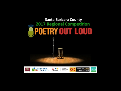 Santa Barbara County - 2017 Regional Competition - Poetry Out Loud
