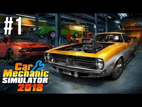 CAR MECHANIC SIMULATOR 2018 Gameplay Walkthrough Part 1 - FIXING MY FIRST CAR