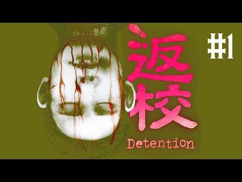 DETENTION Việt Hóa #1: GAME KINH DỊ ĐÀI LOAN, KINH HƠN OUTLAST !!!