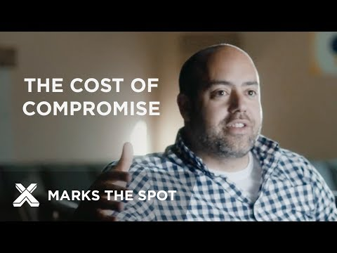 The Cost of Compromise | X Marks the Spot