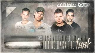 Bass Modulators & Frequencerz - Bring Back the Funk (HQ preview)