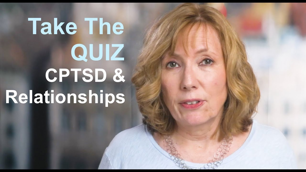 Take the Quiz: Has Childhood PTSD Affected Your ROMANTIC RELATIONSHIPS?