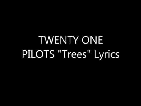 "TWENTY ONE PILOTS ""Trees"" Lyrics"