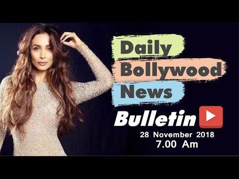 Latest Hindi Entertainment News From Bollywood | Malaika Arora | 28 November 2018 | 07:00 AM