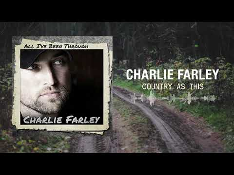 Charlie Farley - Country As This