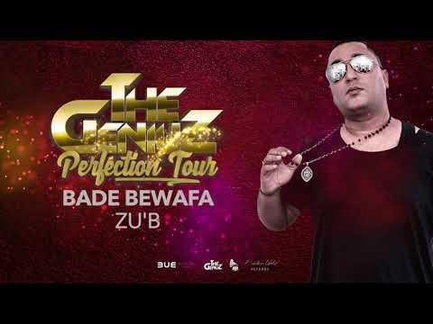 Zu-B - Bade Bewafa (The Geniuz) Audiotrack