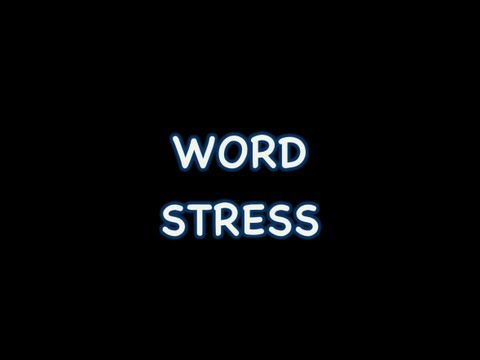 Word Stress in English (5 basic rules to improve your pronunciation)