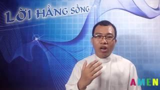 Lời Hằng Sống - Lễ Thánh Gioan Maria Viannay - ngày 04.08.2015