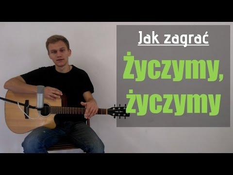 #76 Jak Zagrać Życzymy Życzymy Na Gitarze - JakZagrac.pl