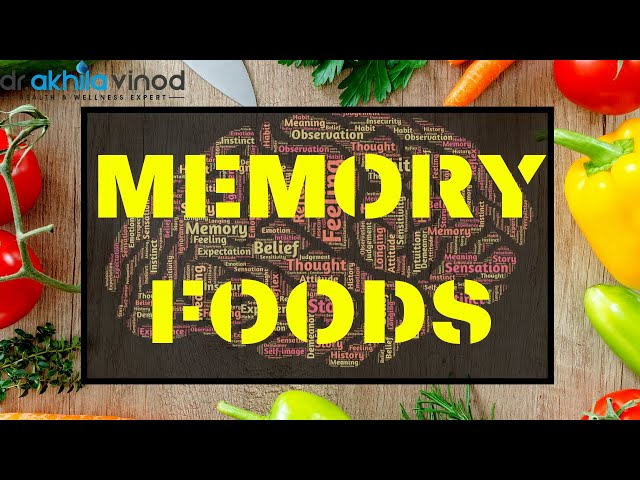 Memory Food | Memory Foods For Brain  | Food For Memory | Diets for Memory | Dr. Akhila Vinod