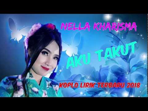 Nella Kharisma - Aku Takut - Spesial Tahun Baru 2018